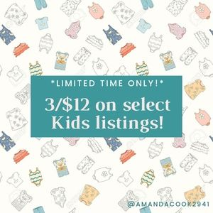 Limited time! 3 for $12 on select kids listings!